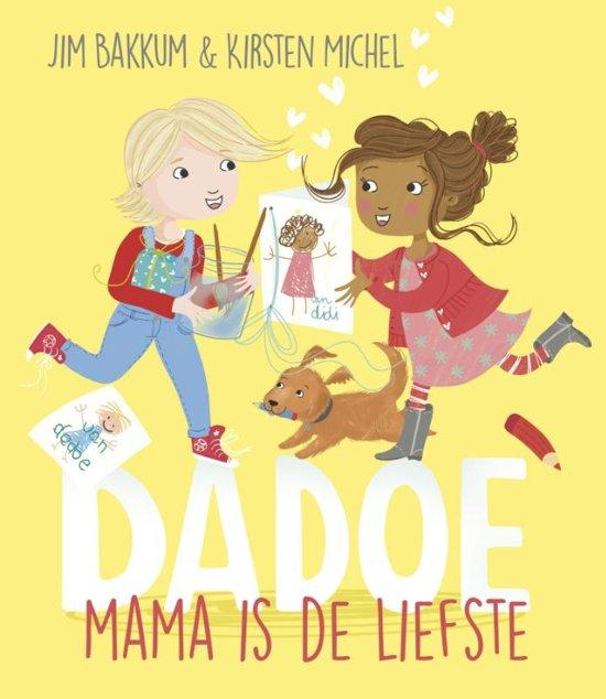 Boekentips mei   Dadoe mama is de liefste van Jim Bakkum