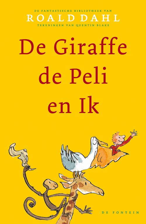 De Giraffe, de Peli en Ik | Boek voor kinderen