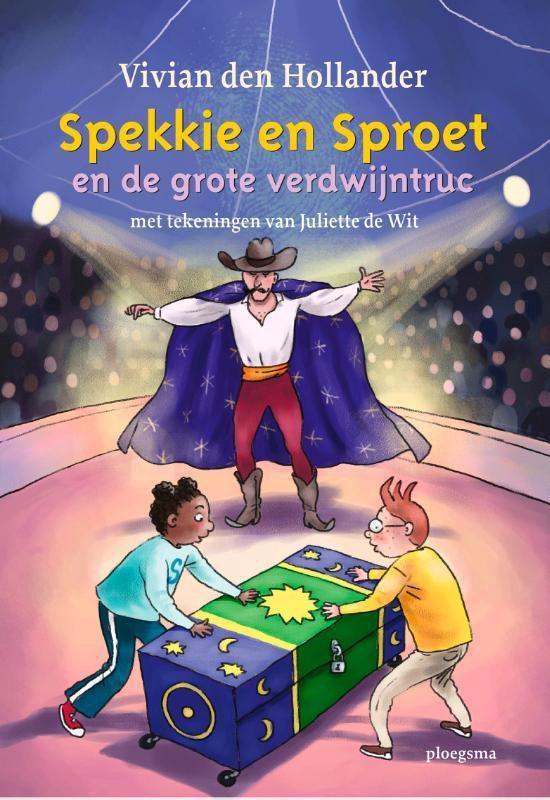 Spekkie en Sproet en de grote verdwijntruc | Kinderboeken bij de Boekentips April