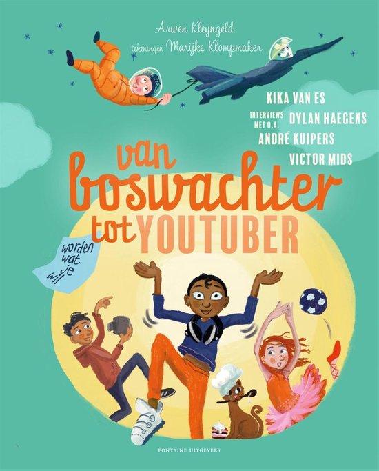 Van boswachter tot Youtuber   Kinderboekentips
