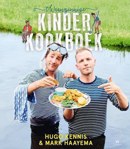 t waanzinnen kookboek door Hugo kennis & Mark Haayema
